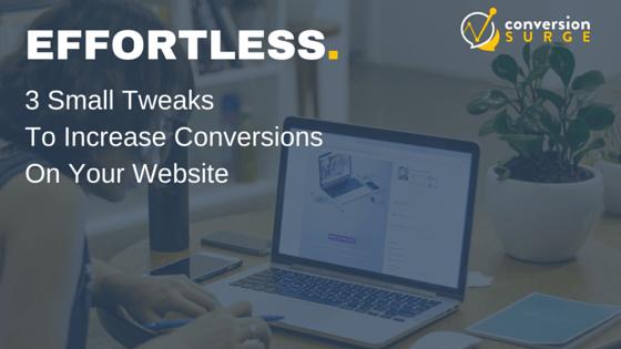 3-tweaks-increase-conversions