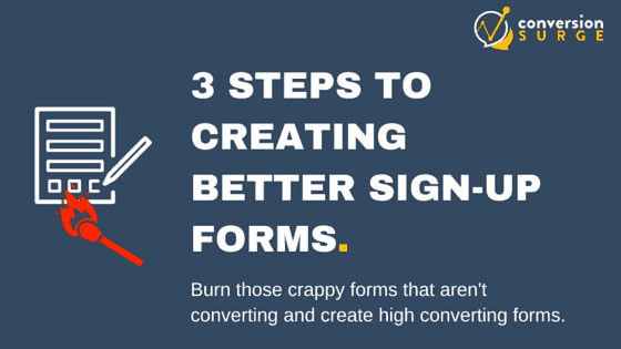 3 Steps to creating better sign up forms