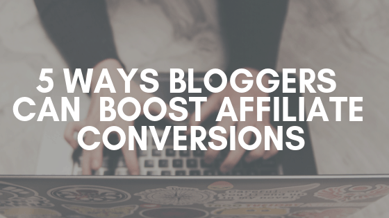 blogger affiliate conversions