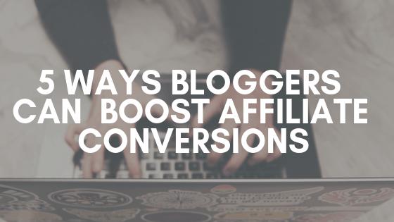 blogger affiliate conversions
